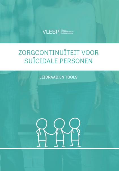 Leidraad zorgcontinuïteit voor suïcidale personen